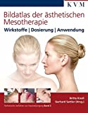 Bildatlas der ästhetischen Mesotherapie (Amazon.de)