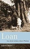 Loan - Aus dem Leben eines Phönix von Isabelle Müller