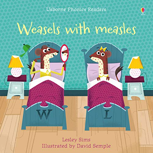 Weasels with Measles (Phonics Readers)