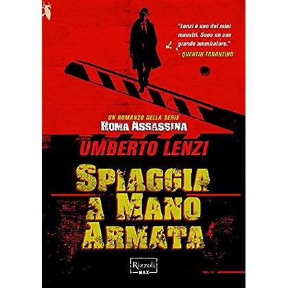 Spiaggia A Mano Armata: Serie: Roma Assassina #4