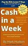 Cash in a Week