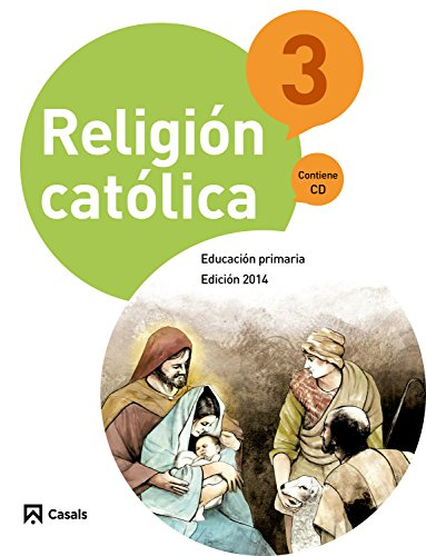Religión Católica 3 Primaria (2014) - 9788421856987