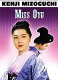 Miss Oyu | Mizoguchi, Kenji. Metteur en scène ou réalisateur
