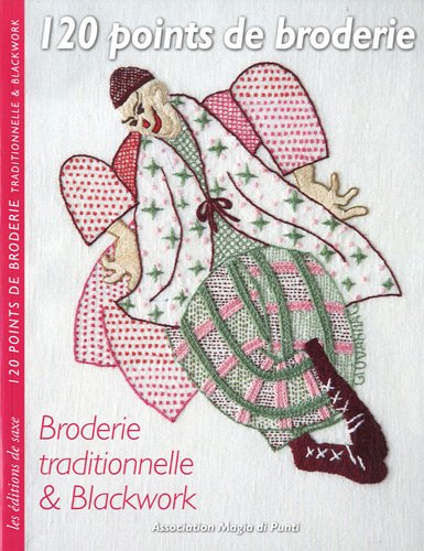120 points de broderie : Broderie traditionnelle et blackwork