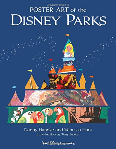 Poster Art of the Disney Parks (A Disney Parks Souvenir Book) (Disney Poster Art)