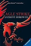 Eagle Strike (Alex Rider, Band 4)