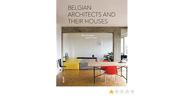 Belgian architects and their houses: amazon.co.uk: muriel verbist