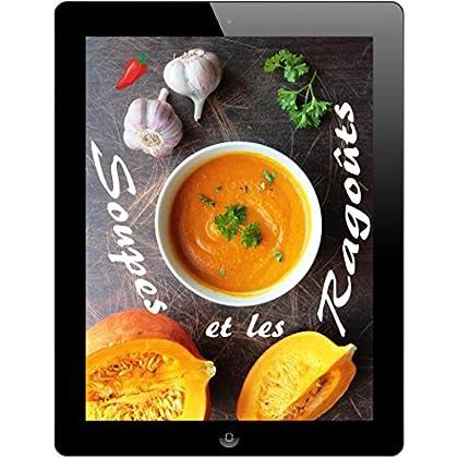 Soupes et les Ragoût: 200 recettes fines de la Waterkant (Soupes et Ragoût de Cuisine)