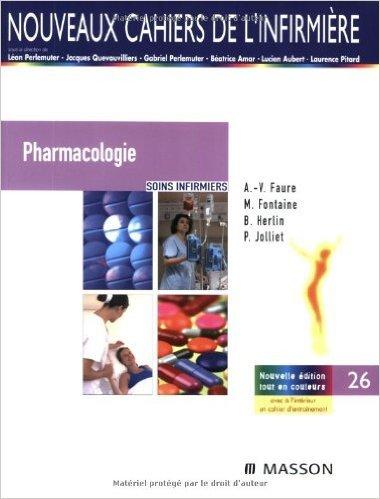 Pharmacologie de Ariane-Valérie Faure,Martine Fontaine,Brigitte Herlin ( 28 novembre 2007 )