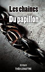 Les chaînes du papillon