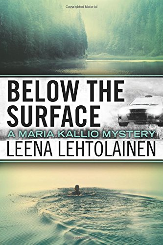 Find eBook Below the Surface (The Maria Kallio Series)