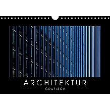 ARCHITEKTUR grafisch (Wandkalender 2018 DIN A4 quer): 13 Fassadenansichten unter einem neuen Gesichtspunkt dargestellt (Monatskalender, 14 Seiten ) ... Orte) [Kalender] [Apr 07, 2017] Kürvers, Gabi