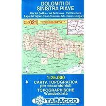 Dolomiti di Sinistra Piave: Wanderkarte Tabacco 021. 1:25000 (Cartes Topograh)