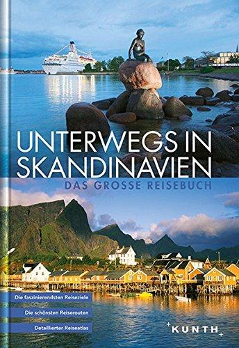 KUNTH Bildband Unterwegs in Skandinavien: Das große Reisebuch (KUNTH Unterwegs in ...): Alle Infos bei Amazon