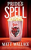 Pride's Spell by Matt Wallace front cover