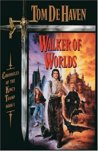 Walker of Worlds: Chronicles of the King's Tramp, Book 1 (Pearls of Sarah)