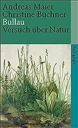 Bullau: Versuch über Natur (suhrkamp taschenbuch)