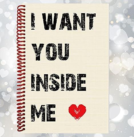 I Want You Inside Me–Funny, Rude ordinateur portable, cadeau Saint Valentin