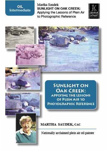 sunlight-on-oak-creek-applying-the-lessons-of-plein-air-to-photographic-reference-with-martha-saudek