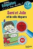 Sami et Julie et le vélo disparu CP et CE1 - Cahier de vacances...