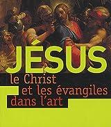 Jésus, le Christ et les évangiles dans l'art