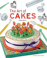 The Art of Cakes by Noga Hitron (2008-09-02)