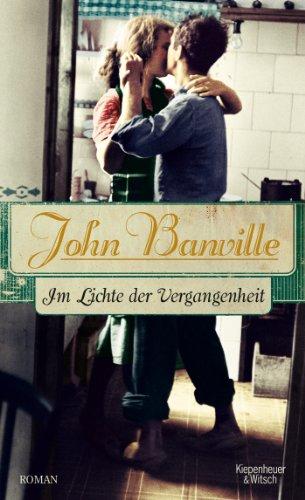 Buchseite und Rezensionen zu 'Im Lichte der Vergangenheit: Roman' von John Banville