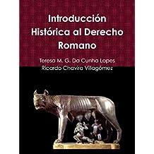 Introducción Histórica al Derecho Romano (Colección Transformaciones Jurídicas y Sociales en el siglo XXI nº 3)