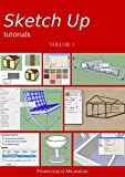 Sketch Up tutorials - Volume 1 (Italian Edition)