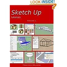 Sketch Up tutorials - Volume 1 (Italian Edition)