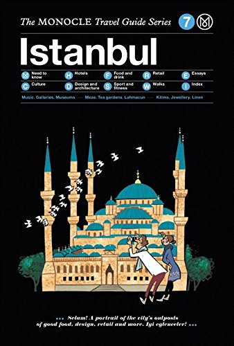 Istanbul: The Monocle Travel Guide Serie...