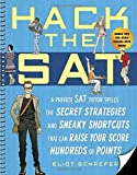 Hack the SAT: Strategies and Sneaky Shortcuts That Can Raise Your Score Hundreds of Points by Eliot Schrefer (2008-07-17) bei Amazon kaufen