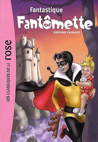 "<a href=""/node/17820"">Fantastique Fantômette</a>"