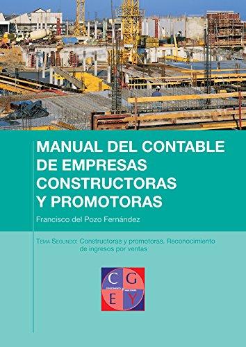Reconocimiento de ingresos por ventas en empresas constructoras (Manual del contable de empresas constructoras y promotoras nº 2) por Francisco del Pozo Fernández