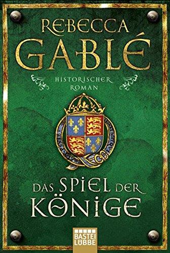 Das Spiel der Könige: Historischer Roman (Waringham Saga, Band 3) (Buch Rebecca)