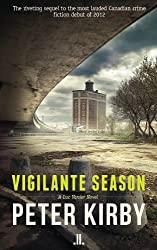 Vigilante Season by Peter Kirby (October 13,2013)