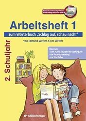 Schlag auf, schau nach!: Arbeitsheft 1 zum Wörterbuch 2. Schuljahr