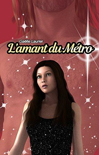 L'amant du métro par Gaëlle Laurier