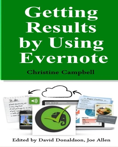 Getting Results by Using Evernote