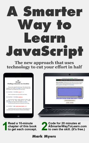 A Smarter Way to Learn JavaScript: The new approach that uses technology to cut your