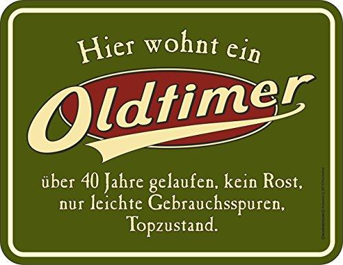 Original RAHMENLOS® Blechschild zum 40. Geburtstag: Oldtimer, 40 Jahre gelaufen, Topzustand.