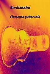 Benicassim: Flamenco guitar solo (Guitar Children Solo Book 4) (English Edition)