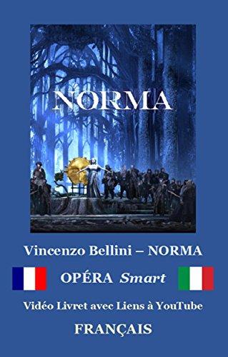 NORMA (avec notes) : Libretto ebook (FRANÇAIS - Italien) (French ...