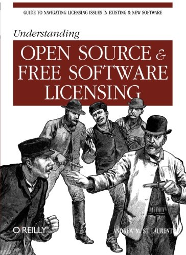 Understanding Open Source and Free Software Licensing (Classique Us)