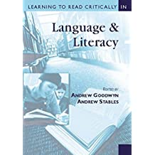 Learning to Read Critically in Language and Literacy (Learning to Read Critically series)