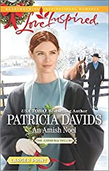 An Amish Noel (The Amish Bachelors) by Patricia Davids (2015-11-17)