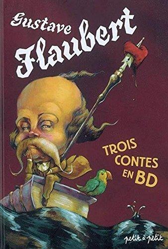 Gustave Flaubert, Trois contes en BD