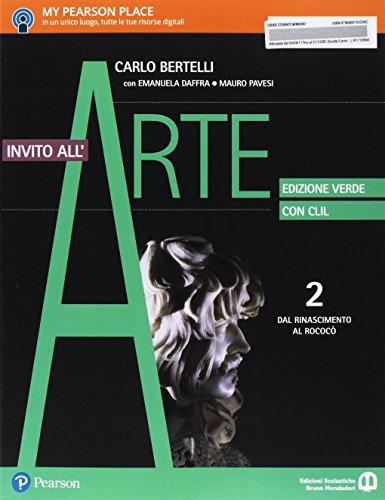 Invito all'arte. Con CLIL. Ediz. verde. Per le Scuole superiori. Con e-book. Con espansione online: 2