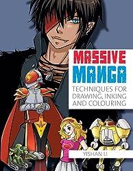 Massive Manga: The Complete Reference to Drawing Manga