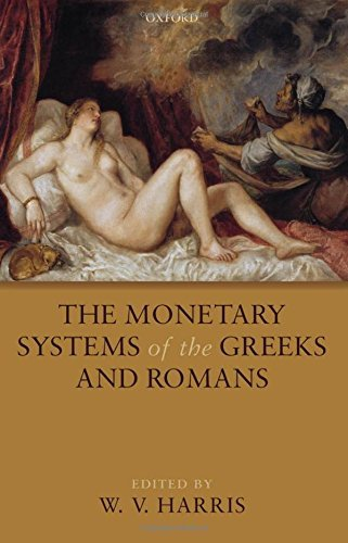 The Monetary Systems of the Greeks and Romans by W. V. Harris (2010-06-25) par W. V. Harris